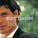 Marc Lavoine Faux Reveur