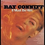 Ray Conniff It Must Be Him