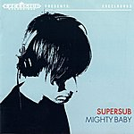 Supersub Mighty Baby