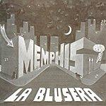 Memphis La Blusera