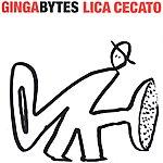 Lica Cecato Gingabytes