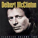Delbert McClinton Classics, Vol. 2