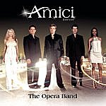 Amici Forever The Opera Band