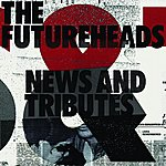 The Futureheads News And Tributes
