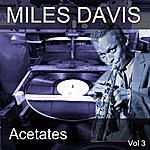 Miles Davis Acetates, Vol. 3