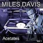 Miles Davis Acetates, Vol. 1
