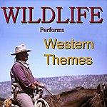 Wild Life Western Themes