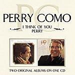 Perry Como I Think Of You/ Perry