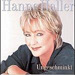 Hanne Haller Ungeschminkt