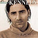 Brian Kennedy A Better Man