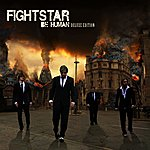 Fightstar Be Human (Deluxe Edition)