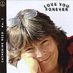 Catherine Reed Love You Forever (#5)