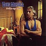 John Mayall & The Bluesbreakers Wake Up Call