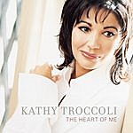 Kathy Troccoli The Heart Of Me