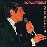 Udo Jürgens Was Ich Dir Sagen Will
