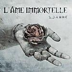 L'âme Immortelle 5 Jahre