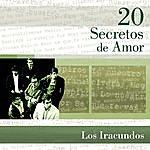 Los Iracundos 20 Secretos De Amor - Los Iracundos