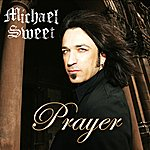 Michael Sweet Prayer (Single)
