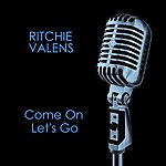 Ritchie Valens Come On Let's Go