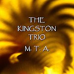 The Kingston Trio M.t.a