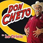 Don Cheto La Crisis (Single)