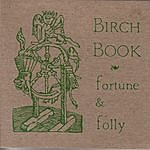 Birch Book Fortune & Folly