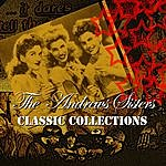 The Andrews Sisters Classic Collection