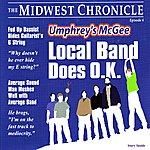 Umphrey's McGee Local Band Does O.K.