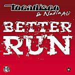 Tocadisco Better Run