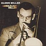 The Glenn Miller Orchestra Candlelight Miller (Remastered 1996)