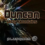Duncan Misty Mountains (4-Track Maxi-Single)