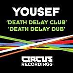 Yousef Death Delay