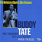 Buddy Tate When I'm Blue (Paris, France 1967)(The Definitive Black & Blue Sessions)