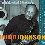 Budd Johnson Ya! Ya! (Bordeaux 1970)(The Definitive Black & Blue Sessions)