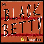The Kingston Trio Black Betty (2-Track Single)
