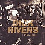 Dick Rivers Plein Soleil