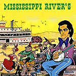 Dick Rivers Mississippi River's