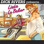 Dick Rivers Linda Lu Baker
