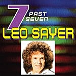 Leo Sayer Leo Sayer…past Seven
