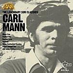 Carl Mann The Legendary Sun Classics