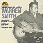 Warren Smith The Legendary Sun Classics