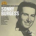 Sonny Burgess The Legendary Sun Classics
