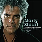 Marty Stuart Whiskey And Rhinestones, The Ultimate Collection