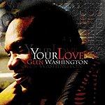 Glen Washington Your Love