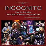 Incognito Live In London - The 30th Anniversary Concert