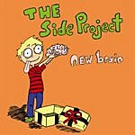 The Side Project New Brain