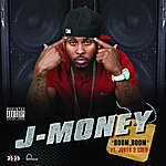 J-Money Boom, Boom (Parental Advisory)