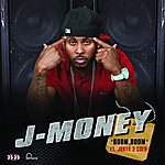 J-Money Boom, Boom (Edited) (Single)
