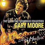 Gary Moore Definitive Montreux