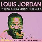 Louis Jordan Rhythm'n Blues & Rock'n Roll, Vol. 5